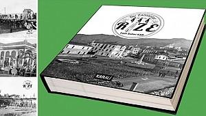 'Bir Zamanlar Rize' kitabı yayınlandı