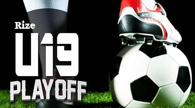 Rize U19 Ligi'nde Play-Off heyecanı başlıyor